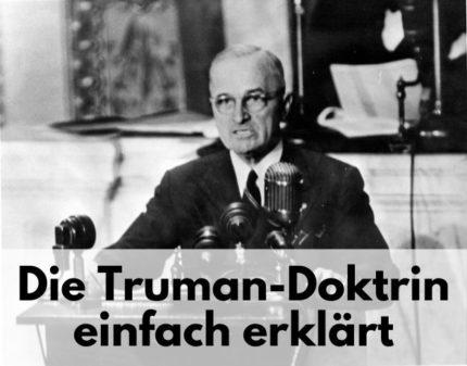 Truman Doktrin einfach erklärt