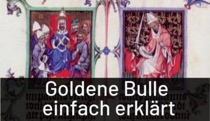 Goldene Bulle einfach erklärt