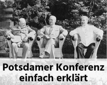 Potsdamer Konferenz einfach erklärt