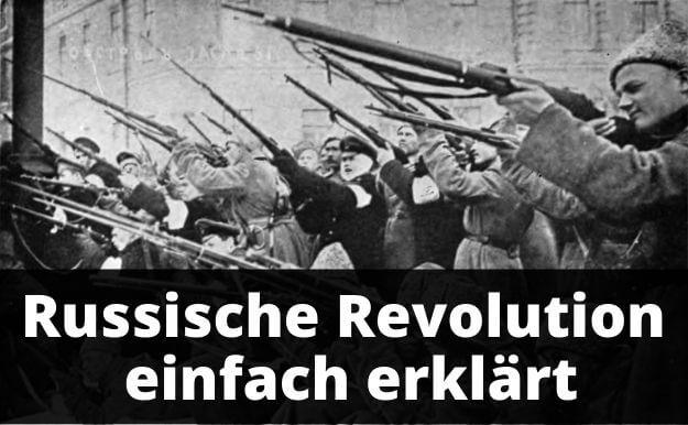 Russische Revolution einfach erklärt